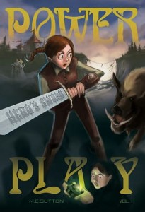 Power Play: Hero's Sword Vol. 1